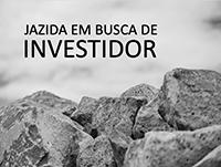 OPORTUNIDADE: Jazida a procura de investidor!